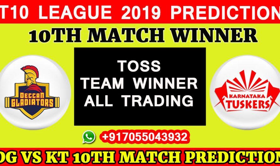 10TH Match T10 2019, Deccan Gladiators vs Karnataka Tuskers, Match Prediction& TIPS, DG VS KT
