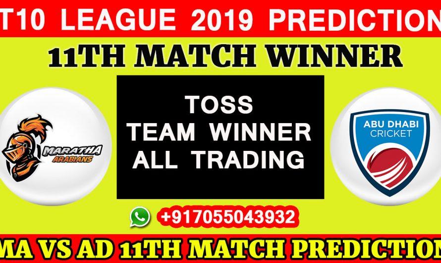 11th Match T10 2019, Maratha Arabians vs Team Abu Dhabi, Match Prediction& TIPS, MA VS TAD