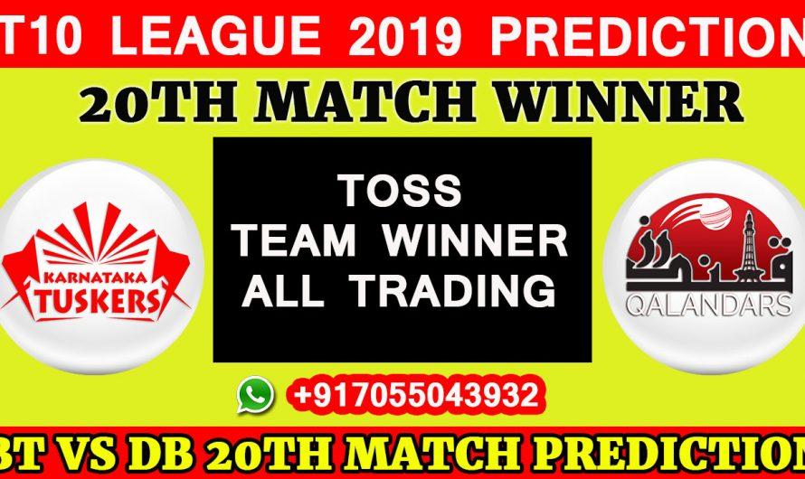 20th Match T10 2019, Karnataka Tuskers vs Qalandars, Match Prediction& TIPS, KT VS QL