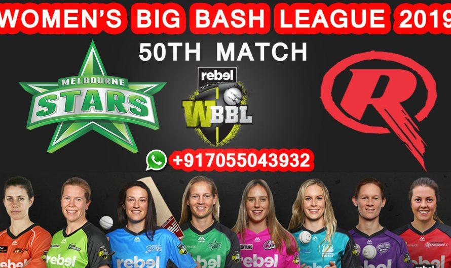 50TH Match WBBL 2019, Melbourne Stars vs Melbourne Renegades, Match Prediction& TIPS, MLS VS MLR