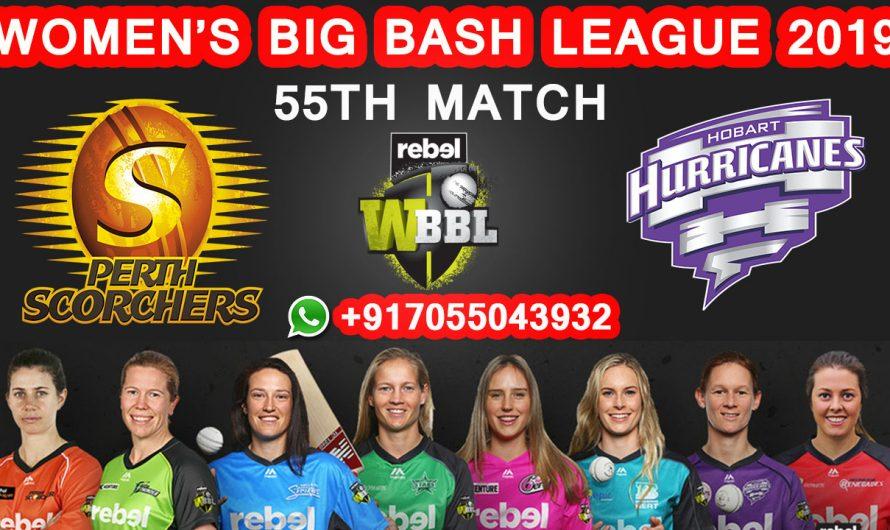 55TH Match WBBL 2019, Perth Scorchers vs Hobart Hurricanes, Match Prediction& TIPS, PRS VS HOH