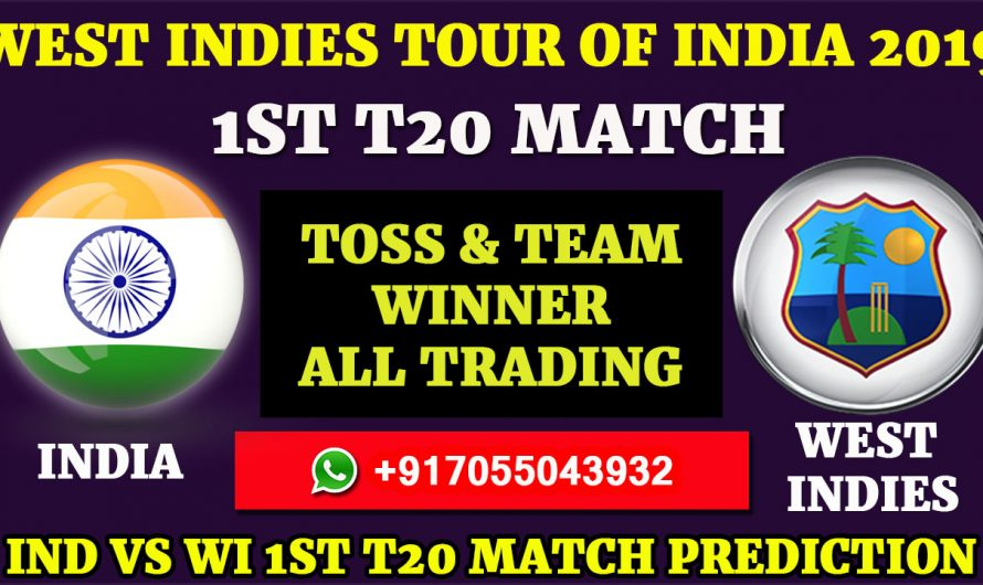 1ST T20 Match, West Indies tour of India 2019: India vs West Indies, Match Prediction& Tips, IND VS WI