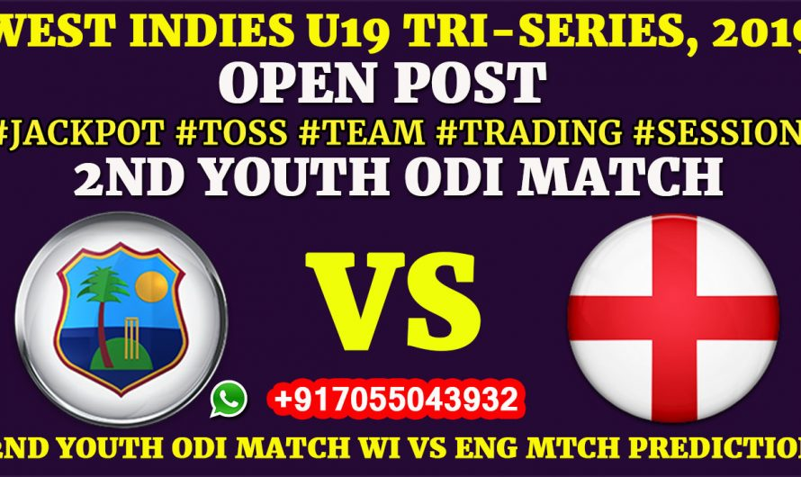 2ND YOUTH ODI MATCH, West Indies U19 vs England U19, Full Fixing Reports, Prediction & Tips