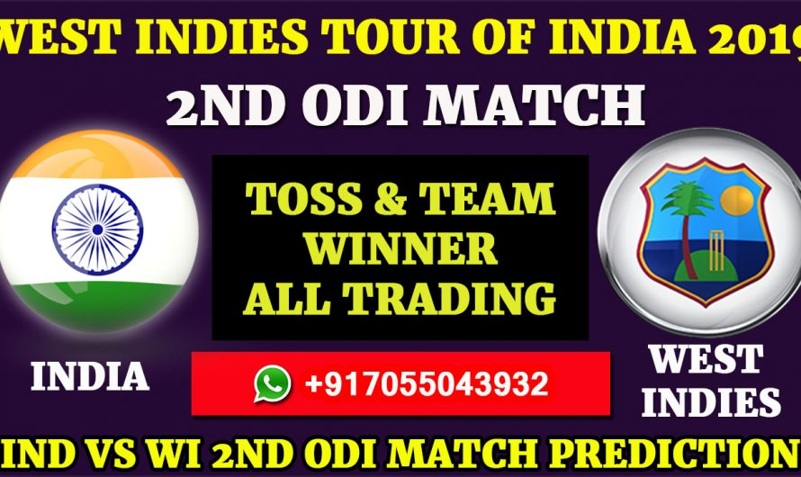 2ND ODI Match, West Indies tour of India 2019: India vs West Indies, Match Prediction& Tips, IND VS WI
