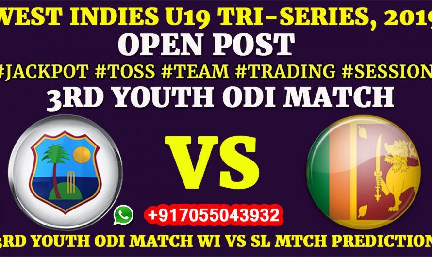 3RD YOUTH ODI MATCH, West Indies U19 vs Sri Lanka U19,Full Fixing Reports, Prediction & Tips