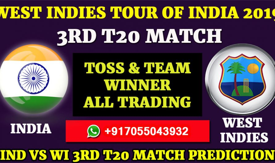 3RD T20 Match, West Indies tour of India 2019: India vs West Indies, Match Prediction& Tips, IND VS WI
