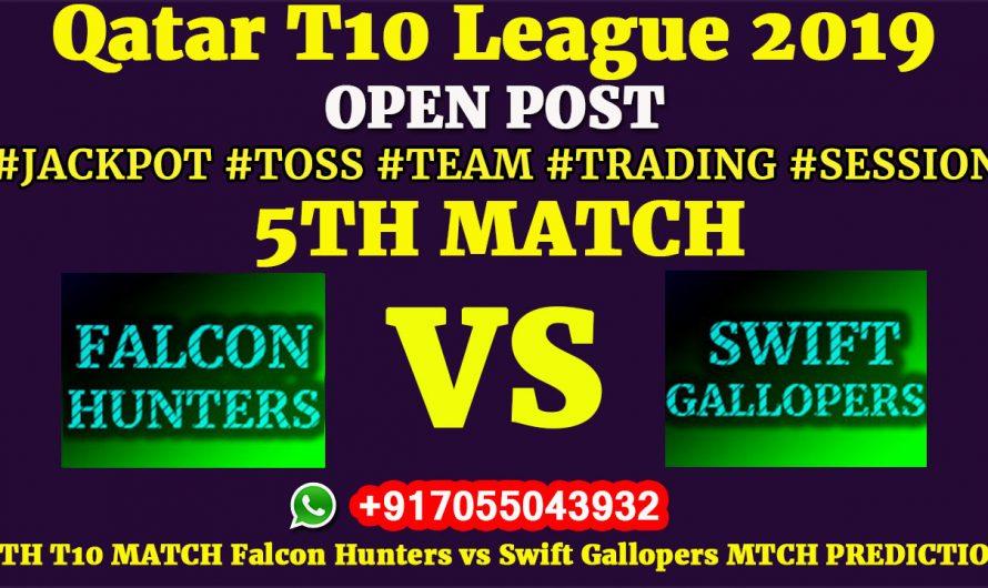 5TH Match, Qatar T10 League 2019: Falcon Hunters vs Swift Gallopers, Match Prediction & Tips