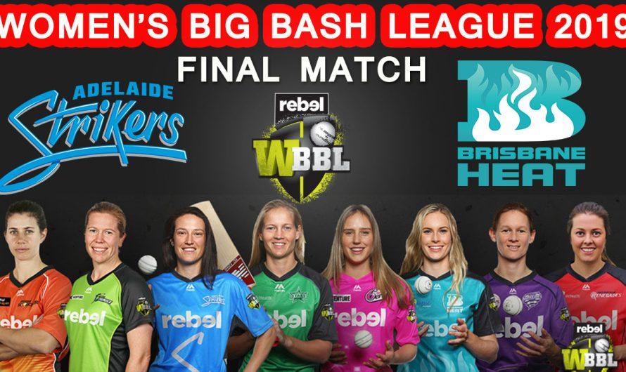 FINAL Match WBBL 2019, Adelaide Strikers vs Brisbane Heat, Match Prediction& TIPS, ADS VS BRH