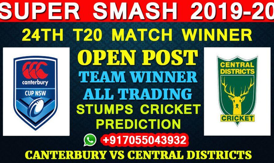 24TH T20 Match, Super Smash 2019-20: Canterbury vs Central Districts, Full Prediction & Tips