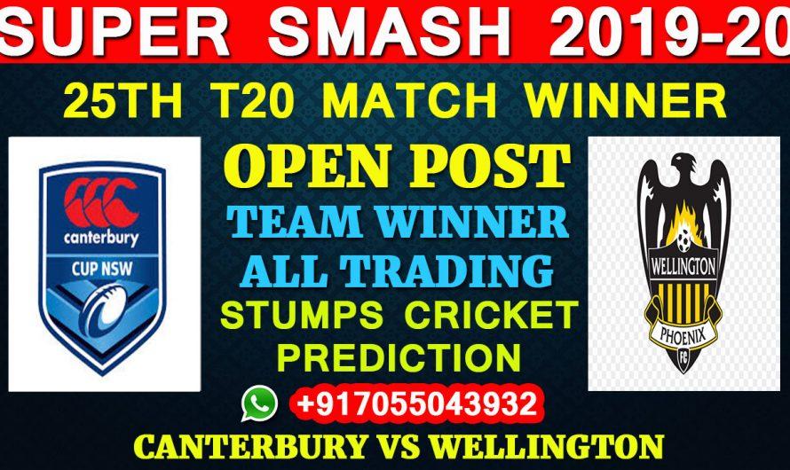 25TH T20 Match, Super Smash 2019-20: Canterbury vs Wellington, Full Prediction & Tips