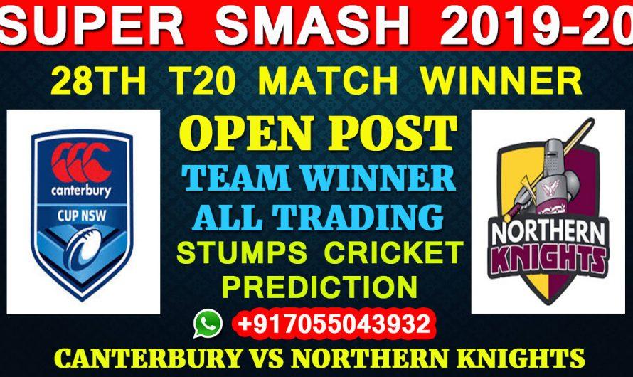 28TH T20 Match, Super Smash 2019-20: Canterbury vs Northern Knights, Full Prediction & Tips