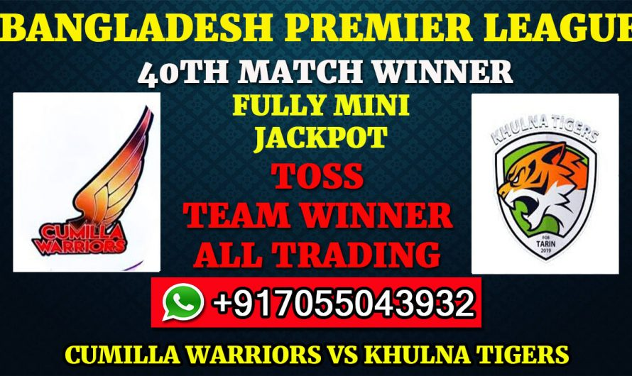 40TH T20 Match, BPL 2019-20: Cumilla Warriors vs Khulna Tigers, Full Prediction & Tips