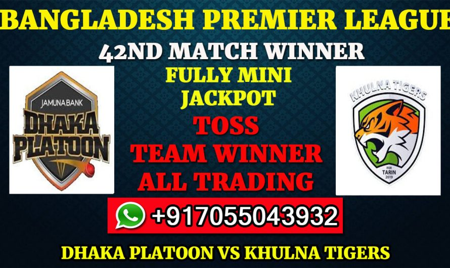42ND T20 Match, BPL 2019-20: Dhaka Platoon vs Khulna Tigers, Full Prediction & Tips
