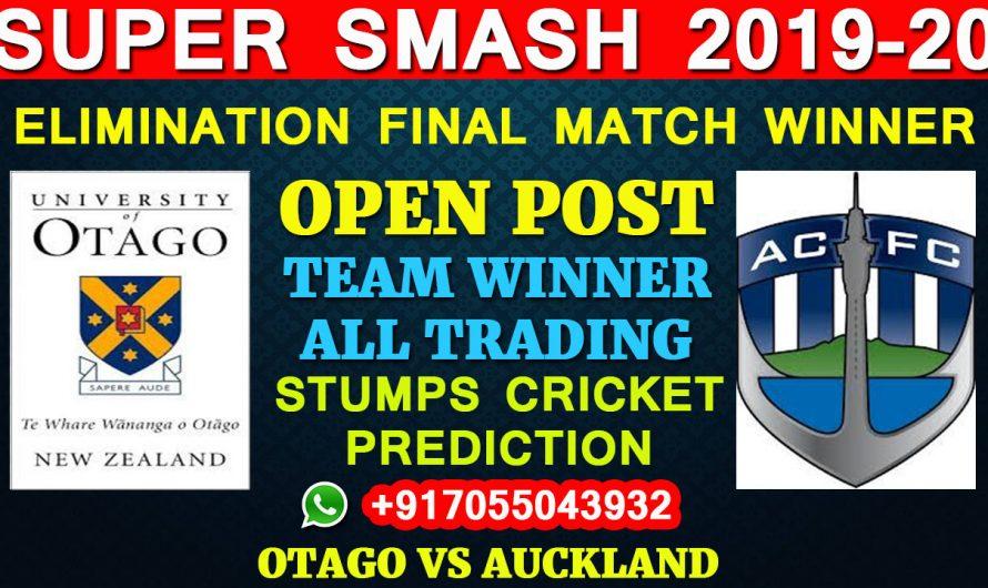 Elimination FinalMatch, Super Smash 2019-20: Otago vs Auckland, Full Prediction & Tips
