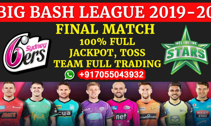FINAL Match, BBL 2019-20: Sydney Sixers vs Melbourne Stars, Full Prediction & Tips
