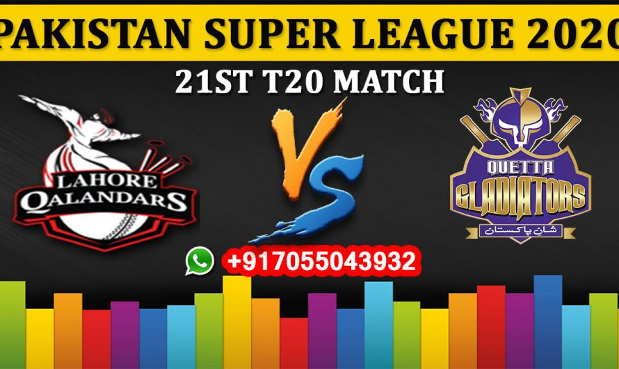 21st T20 Match, PSL 2020: Lahore Qalandars vs Quetta Gladiators, Full Prediction & Tips