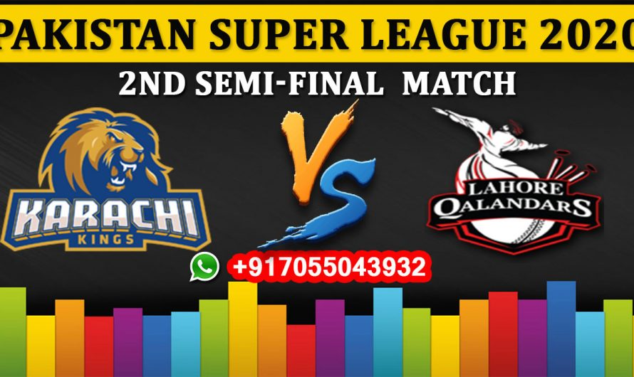 2nd Semi-Final Match, PSL 2020: Karachi Kings vs Lahore Qalandars, Full Prediction & Tips