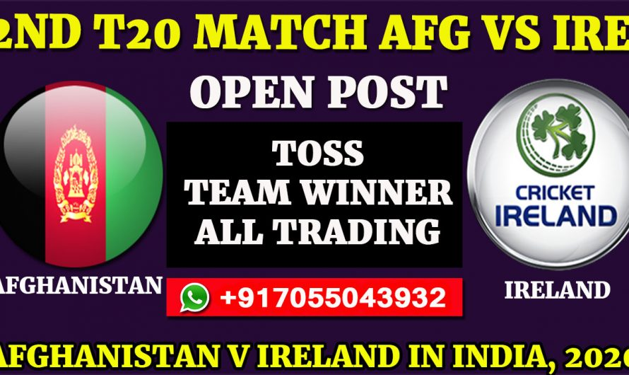 2nd T20  Match, Afghanistan v Ireland in India 2020: Afghanistan vs Ireland, Full Prediction & Tips, AFG VS IRE