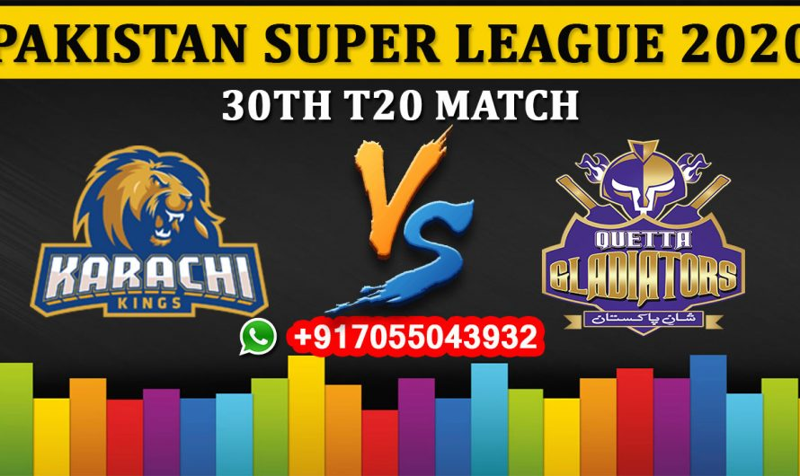 30TH T20 Match, PSL 2020: Karachi Kings vs Quetta Gladiators, Full Prediction & Tips