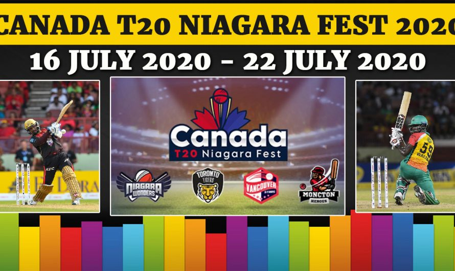 Canada T20 Niagara Fest 2020: Full schedule, squads and All Match, Full Prediction & Tips
