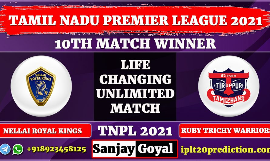 10th Match TNPL 2021, Nellai Royal Kings vs IDream Tiruppur Tamizhans Match Prediction, NRK vs ITT Dream11