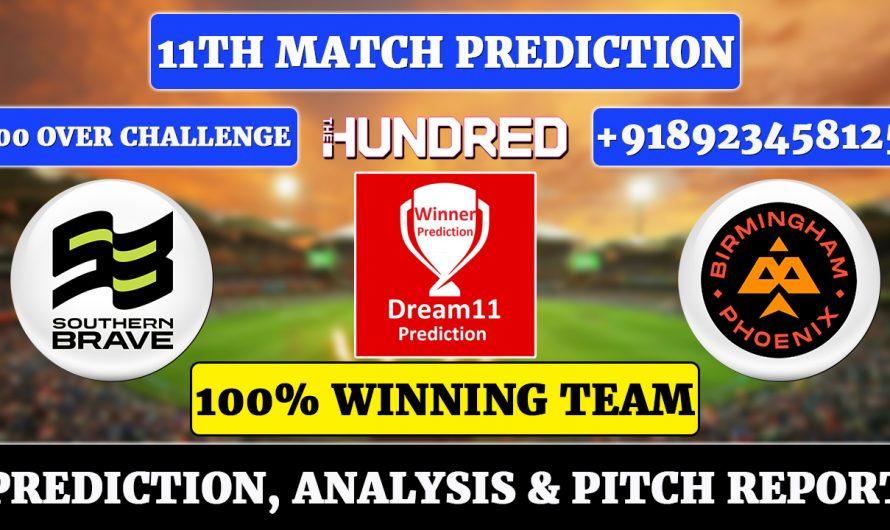 11th Match The Hundred Men's 2021, Southern Brave vs Birmingham Phoenix, SOU vs BRM Dream11 Prediction