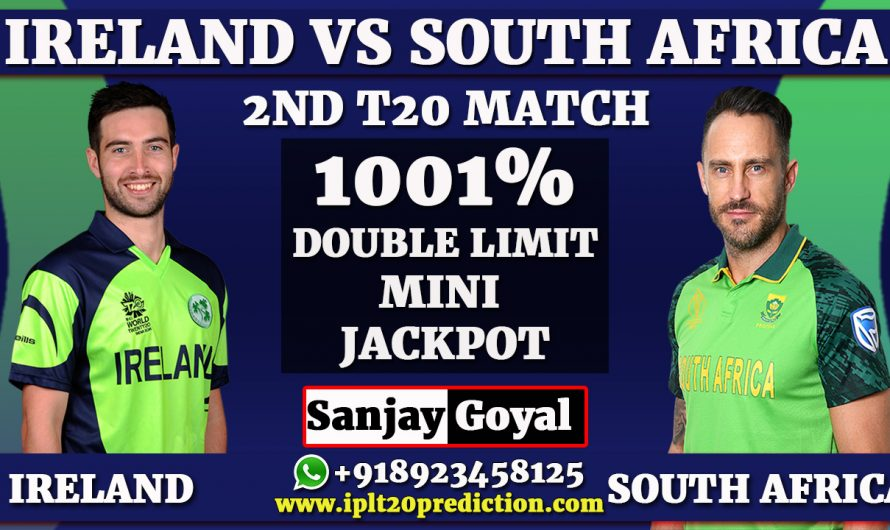2nd T20I Match Prediction Ireland vs South Africa, IRE vs RSA Dream11 Prediction, Sanjay Goyal +918923458125, +917088099834