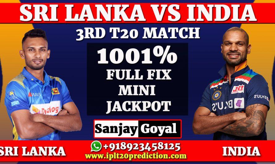3rd T20I Match Prediction Sri Lanka vs India, SL vs IND Dream11,Sanjay Goyal +918923458125, +917088099834
