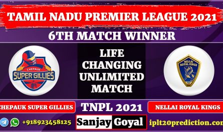 6th match Chepauk Super Gillies vs Nellai Royal Kings