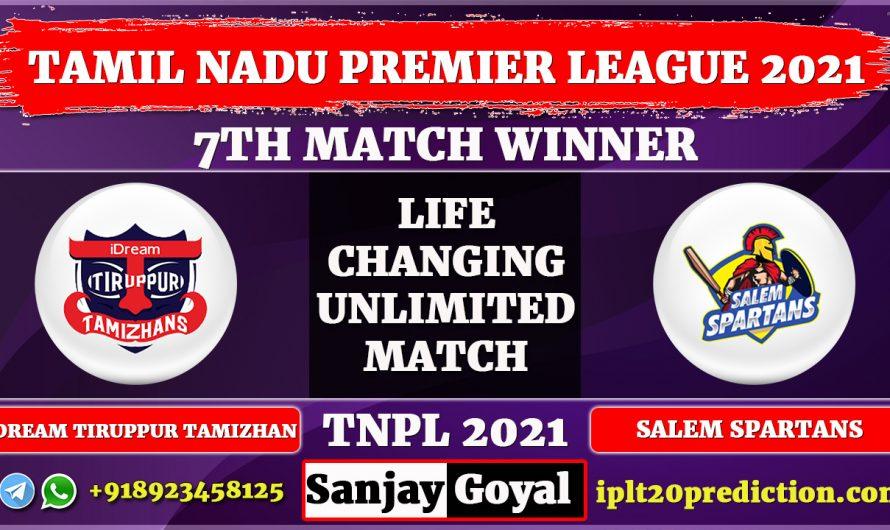 7th Match Prediction TNPL 2021, IDream Tiruppur Tamizhans vs Salem Spartans, ITT vs SLST Dream11