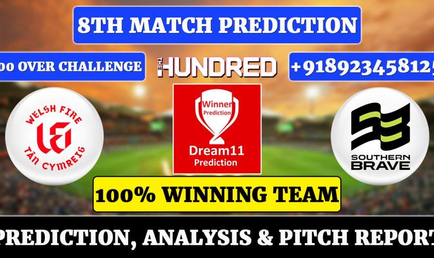 8th Match The Hundred Men's 2021, Welsh Fire vs Southern Brave, WEF vs SOU Dream11 Prediction