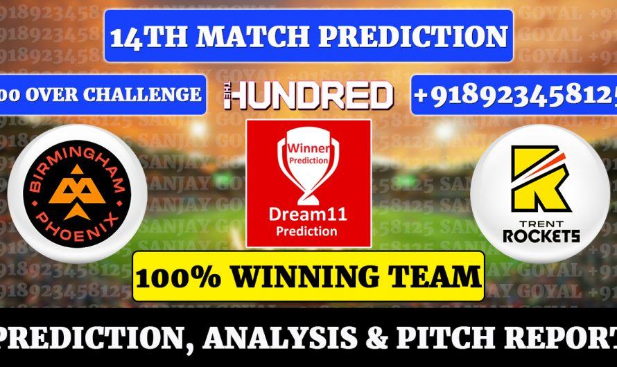 14th Match The Hundred Men's 2021, Birmingham Phoenix vs Trent Rockets, NORS vs OVL Dream11 Prediction