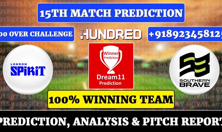 15th Match The Hundred Men's 2021, London Spirit vs Southern Braves, LDN vs SOU Dream11 Prediction