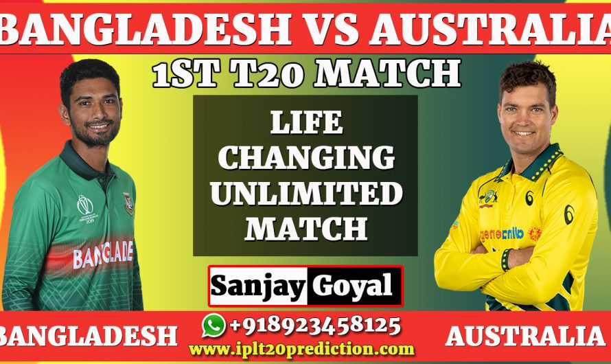 1st T20 Match Prediction Bangladesh vs Australia, BAN vs AUS Dream11 Prediction