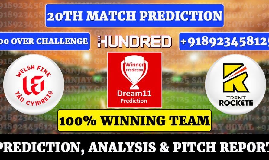20th Match The Hundred Men's 2021, Welsh Fire vs Trent Rockets, WEF vs TRE Dream11 Prediction