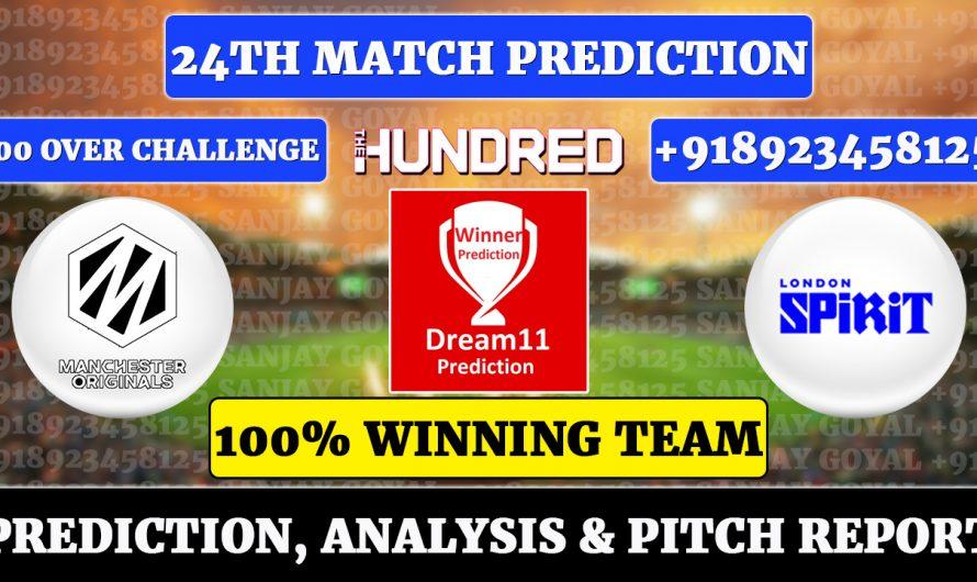 24th Match The Hundred Men's 2021, Manchester Originals vs London Spirit, MCR vs LDN Dream11 Prediction, Sanjay Goyal
