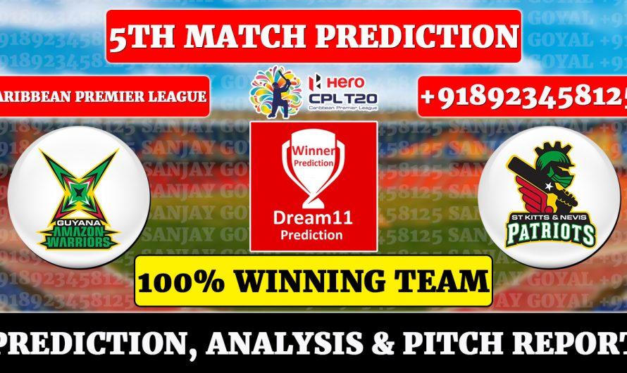 5th Match CPL 2021, Guyana Amazon Warriors vs St Kitts and Nevis Patriots, Match Prediction, GAW vs SNP Dream11 Prediction